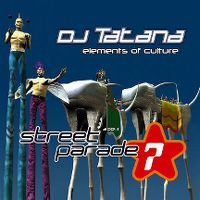 Cover DJ Tatana - Elements Of Culture (Street Parade 2004)