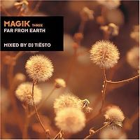 Cover DJ Tiësto - Magik Three: Far From Earth