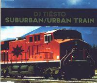 Cover DJ Tiësto - Suburban/Urban Train