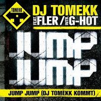 Cover DJ Tomekk feat. Fler intr. G-Hot - Jump Jump (DJ Tomekk kommt)