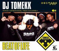Cover DJ Tomekk feat. Ice-T, Sandra Nasic, Trigga Tha Gambla - Beat Of Life