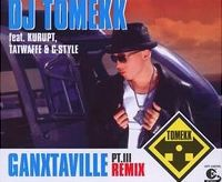 Cover DJ Tomekk feat. Kurupt, Tatwaffe & G-Style - Ganxtaville Pt. III