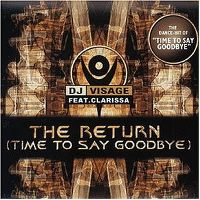 Cover DJ Visage feat. Clarissa - The Return (Time To Say Goodbye)