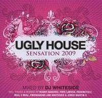 Cover DJ Whiteside - Ugly House Sensation 2009