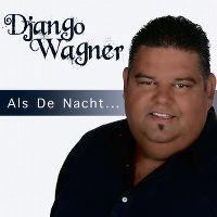 Cover Django Wagner - Als de nacht...