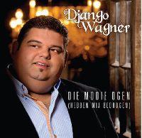 Cover Django Wagner - Die mooie ogen (hebben mij bedrogen)