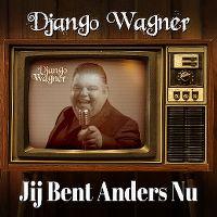 Cover Django Wagner - Jij bent anders nu