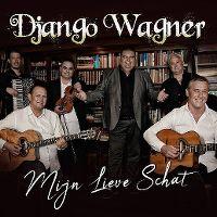 Cover Django Wagner - Mijn lieve schat