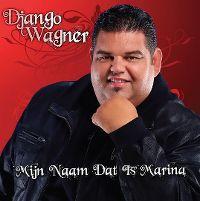 Cover Django Wagner - Mijn naam dat is Marina