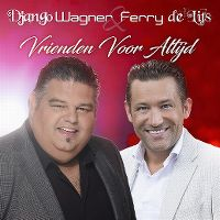 Cover Django Wagner feat. Ferry De Lits - Vrienden voor altijd