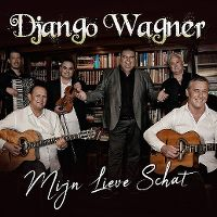 Cover Django Wagner & The Rosenberg Trio - Mijn lieve schat