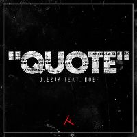 Cover Djezja feat. Boef - Quote