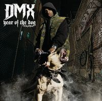 Cover DMX - Year Of The Dog Again