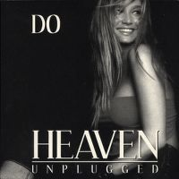Cover Do - Heaven (Unplugged)
