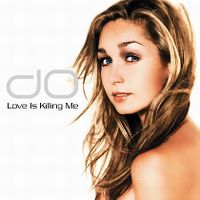 Cover Do - Love Is Killing Me