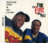 Cover Doctor Dré & Ed Lover - For The Love Of You