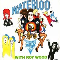 Cover Doctor & The Medics With Roy Wood - Waterloo