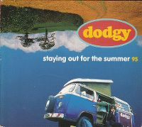 Cover Dodgy - Staying Out For The Summer