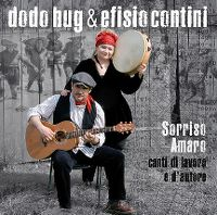 Cover Dodo Hug & Efisio Contini - Sorriso amaro - canti di lavoro e d'autore