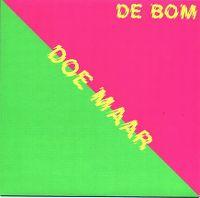 Cover Doe Maar - De bom