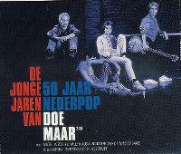 Cover Doe Maar - De jonge jaren van Doe Maar - 50 jaar Nederpop
