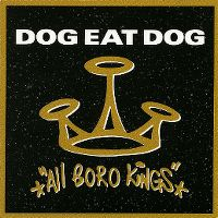 Cover Dog Eat Dog - All Boro Kings