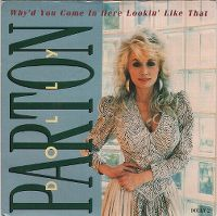 Cover Dolly Parton - Why'd You Come In Here Lookin' Like That