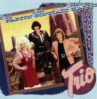 Cover Dolly Parton, Linda Ronstadt & Emmylou Harris - Trio