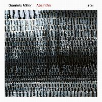 Cover Dominic Miller - Absinthe