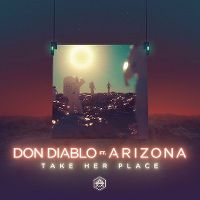 Cover Don Diablo feat. A R I Z O N A - Take Her Place