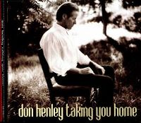 Cover Don Henley - Taking You Home