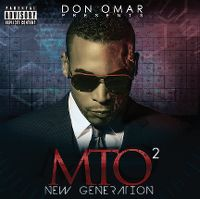 Cover Don Omar - Presents MTO² - New Generation