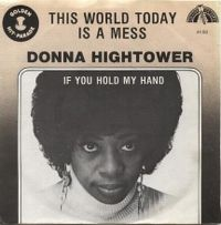 Cover Donna Hightower - This World Today Is A Mess