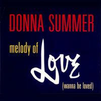 Cover Donna Summer - Melody Of Love (Wanna Be Loved)