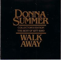 Cover Donna Summer - Walk Away - Collector's Edition (The Best Of 1977 - 1980)