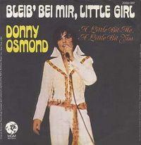 Cover Donny Osmond - Bleib' bei mir, Little Girl