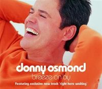Cover Donny Osmond - Breeze On By