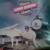 Cover Donny Osmond - Disco Train
