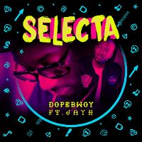 Cover Dopebwoy feat. Jayh - Selecta