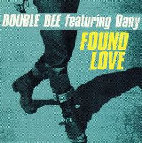 Cover Double Dee feat. Dany - Found Love
