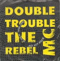 Cover Double Trouble & Rebel MC - Just Keep Rockin'