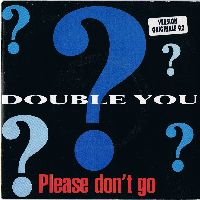 Cover Double You - Please Don't Go