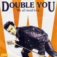 Cover Double You - We All Need Love