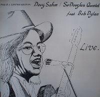 Cover Doug Sahm / Sir Douglas Quintet feat. Bob Dylan - Live