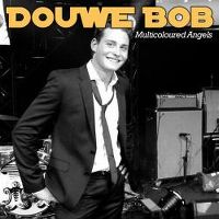 Cover Douwe Bob - Multicoloured Angels
