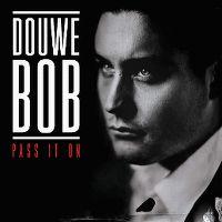 Cover Douwe Bob - Pass It On