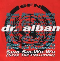 Cover Dr. Alban - (Sing Shi-Wo-Wo) Stop The Pollution