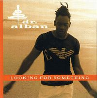 Cover Dr. Alban - Looking For Something