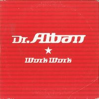 Cover Dr. Alban - Work Work