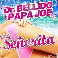 Cover Dr. Bellido feat. Papa Joe - Señorita